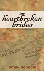 The Heartbroken Brides (Sliding Sideways Mystery Book 4)