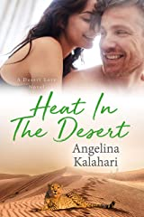 Heat In The Desert (Desert Love Book 3) Kindle Edition