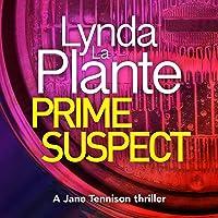 Prime Suspect: Prime Suspect, Book 1