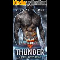 Thunder: Une Romance Paranormale (Club de Moto de la Confrérie des Sauvages t. 3) (French Edition)