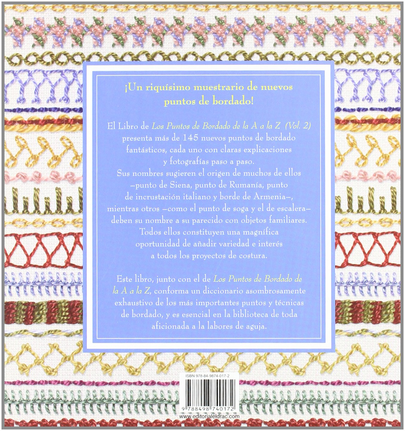 Los puntos de bordado de la A a la Z / A to Z of Embroidery Stitches (El Libro De / the Book of) (Spanish Edition): Susan OConnor, Ana Maria Aznar: ...