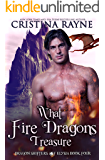 What Fire Dragons Treasure (Dragon Shifters of Elysia Book 4)