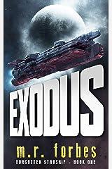 Exodus (Forgotten Starship Book 1) Kindle Edition