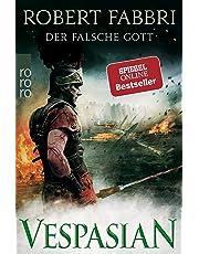 Vespasian. Der falsche Gott (Die Vespasian-Reihe, Band 3)