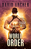 World Order - A Noah Wolf Thriller