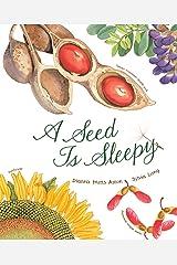 A Seed Is Sleepy (Nature Books) Kindle Edition