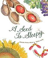 A Seed Is Sleepy (Nature Books) (English
