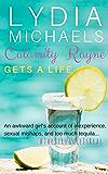 Calamity Rayne: Gets A Life