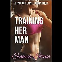 Training Her Man (Femdom, BDSM) (English Edition)