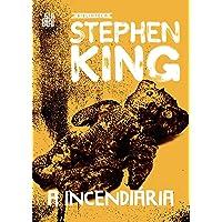 A incendiária – Coleção Biblioteca Stephen King