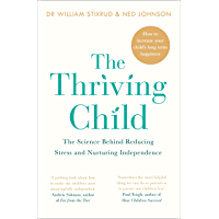 The Thriving Child: The Science Behind Reducing Stress and Nurturing Independence