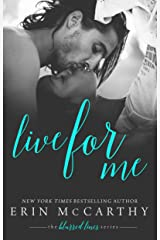 Live For Me (Blurred Lines Book 2) Kindle Edition
