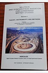 Neutron and Synchrotron Radiation for Condensed Matter Studies: Volume 1: Theory, Instruments and Methods (v. 1) Paperback