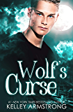Wolf's Curse (Otherworld: Kate and Logan Book 2) (English Edition)