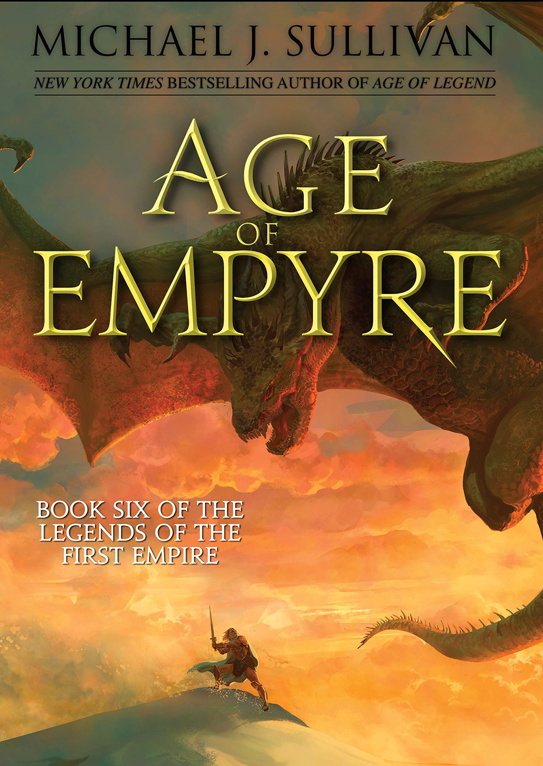Age of Empyre (Legends of the First Empire (6)): Sullivan, Michael J.:  9781944145408: Amazon.com: Books