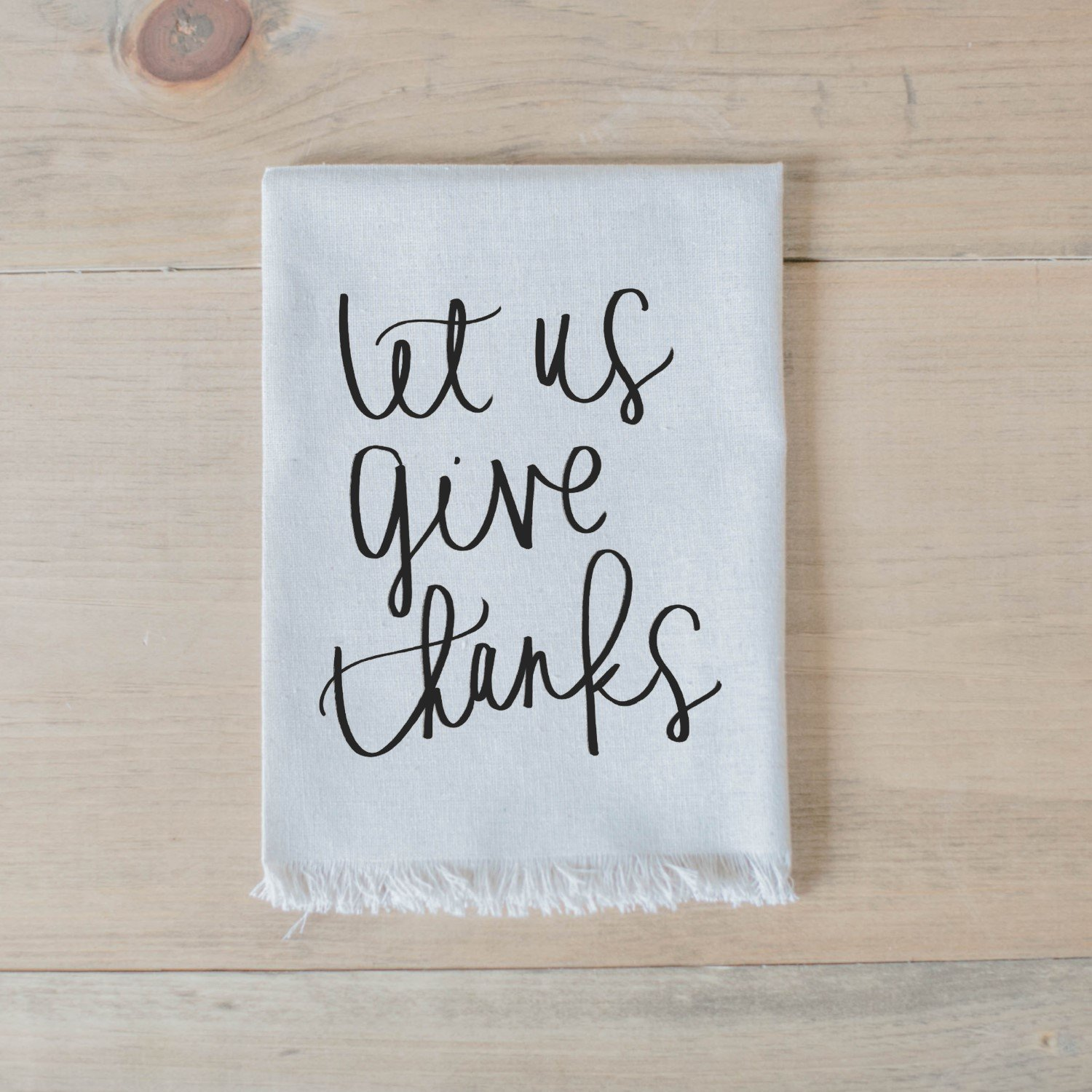 Let Us Give Thanks Napkin, home decor, housewarming gift, tableware, table scene, place setting, set the table, thanksgiving, fall decor