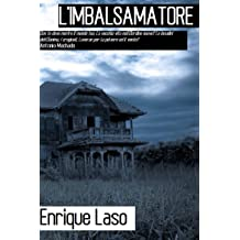 Limbalsamatore (Italian Edition) Oct 27, 2014