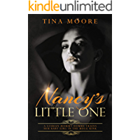 Nancy's Little One: A lesbian Mommy Domme trains her baby girl in the MDLG kink