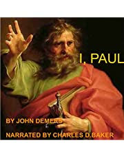 I, Paul: A Dramatic Monologue in Two Acts