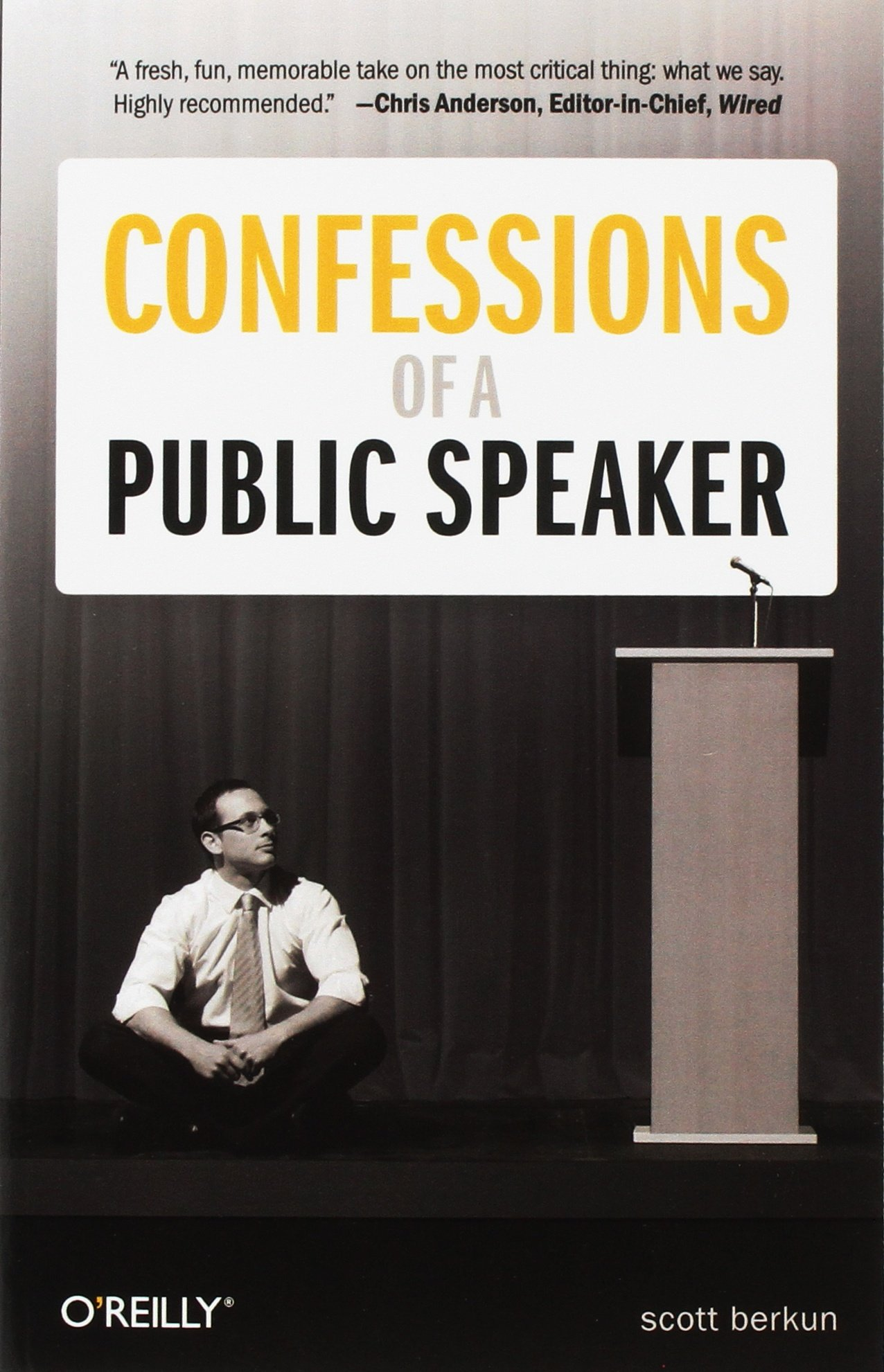 Confessions of a Public Speaker: Scott Berkun: 9781449301958: Amazon ...