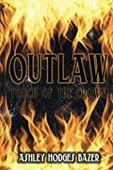 Outlaw (Touch of the Crown)