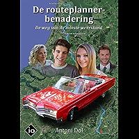 De routeplannerbenadering: De weg van de minste weerstand