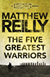 The Five Greatest Warriors: A Jack West Jr Novel 3 (Jack West Junior)