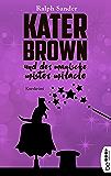 Kater Brown und der Magische Mister Miracle: Kurzkrimi (Ein Kater-Brown-Krimi 7)