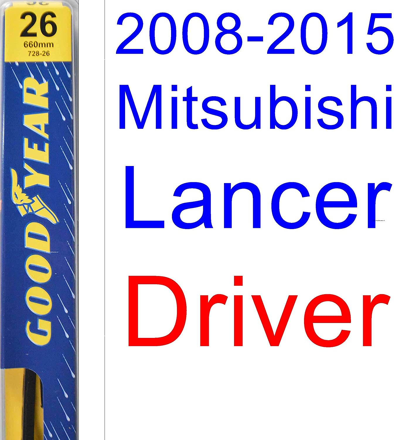 2008-2015 Mitsubishi Lancer Replacement Wiper Blade Set/Kit (Set of 2 Blades) (Goodyear Wiper Blades-Premium) (2009,2010,2011,2012,2013,2014)