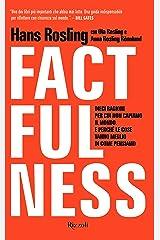 Factfulness. Dieci ragioni per cui non capiamo il mondo. E perché le cose vanno meglio di come pensiamo Capa dura
