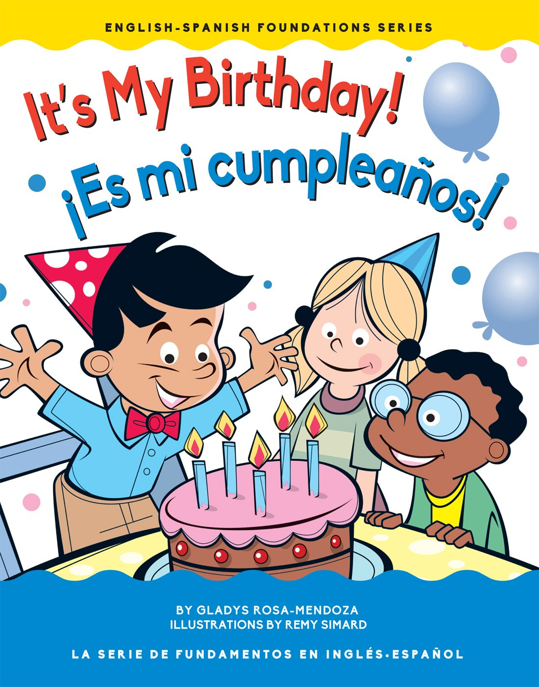 my birthday is in spanish It's My Birthday! / ¡Es mi cumpleaños! (English Spanish  my birthday is in spanish