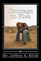 Courage to Flee Kindle Edition
