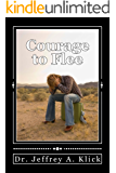 Courage to Flee