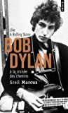 Bob Dylan à la croisée des chemins : Like a Rolling Stone