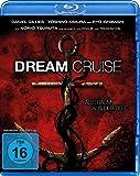 Dream Cruise - Albtraum aus der Tiefe - Uncut [Blu-ray]