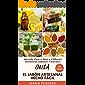 Guía El Jabón Artesanal Hecho Fácil:: Aprenda Paso a Paso a Elaborar Auténticos Jabones Naturales