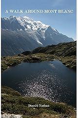 A Walk Around Mont Blanc Kindle Edition