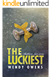 The Luckiest (Stubborn Love Book 3)