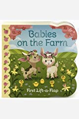 Babies On The Farm Chunky Lift-a-Flap Board Book (Babies Love) Board book