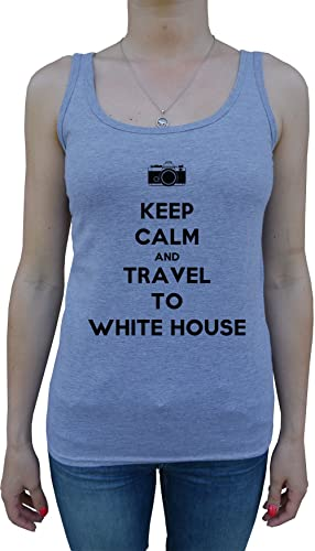 Keep Calm And Travel To White House Mujer De Tirantes Camiseta Gris Todos Los Tamaños Women's Tank T...