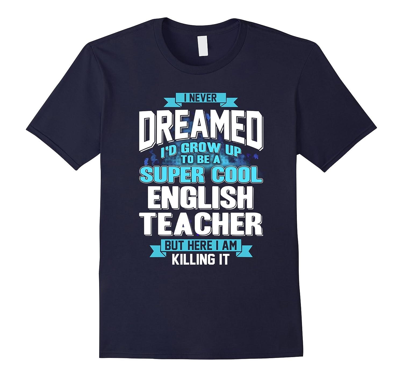 A Super Cool English Teacher T Shirt-CD