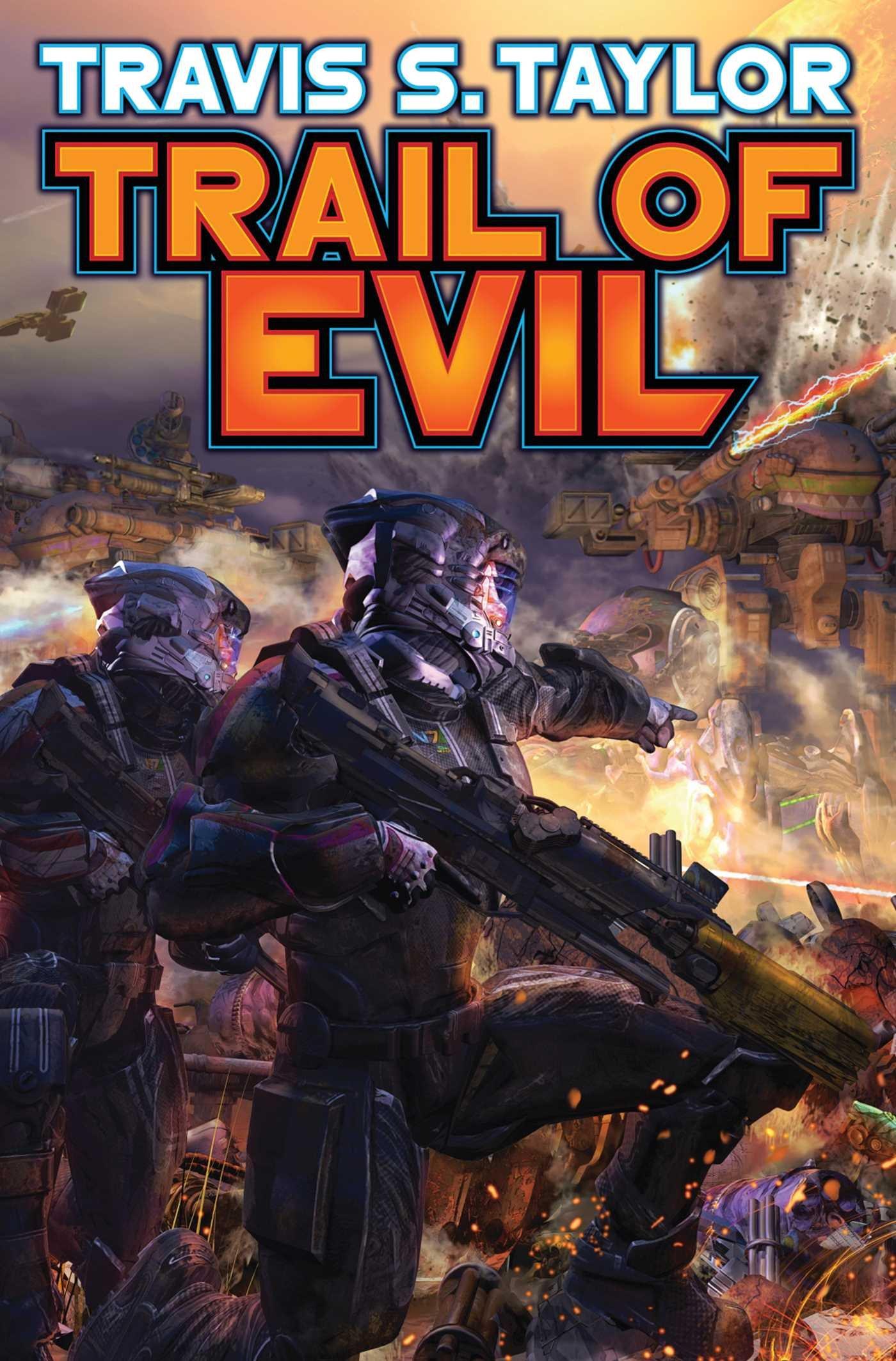 Read Online Trail of Evil (Tau Ceti Agenda) pdf epub