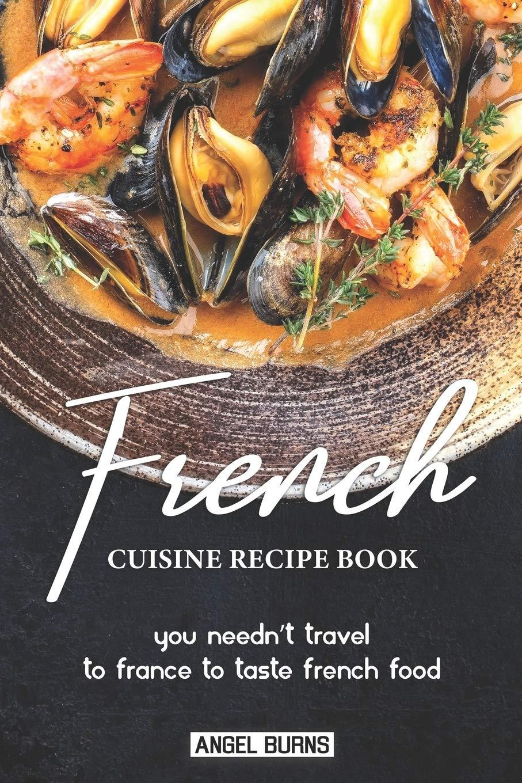 Elegant French Cuisine Recipe Book