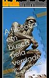 A filosofia em busca pela verdade: Welfany Nolasco Rodrigues