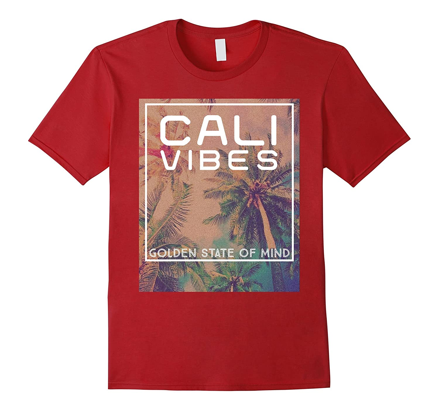 Cali Vibes California Golden State Of Mind Palm Tree T-Shirt-T-Shirt