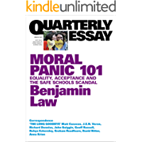 Quarterly Essay 67 Moral Panic 101: Equality, Acceptance and the Safe Schools Scandal