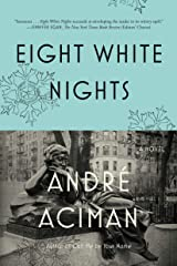 Eight White Nights: A Novel Paperback