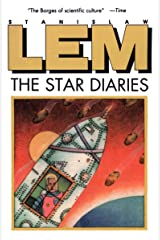 The Star Diaries: Further Reminiscences of Ijon Tichy (From the Memoirs of Ijon Tichy Book 1) Kindle Edition
