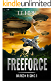 FREEFORCE: A Planetary Adventure (Darkon Rising 1)
