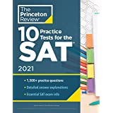 10 Practice Tests for the SAT, 2021: Extra Prep to Help Achieve an Excellent Score (College Test Preparation)